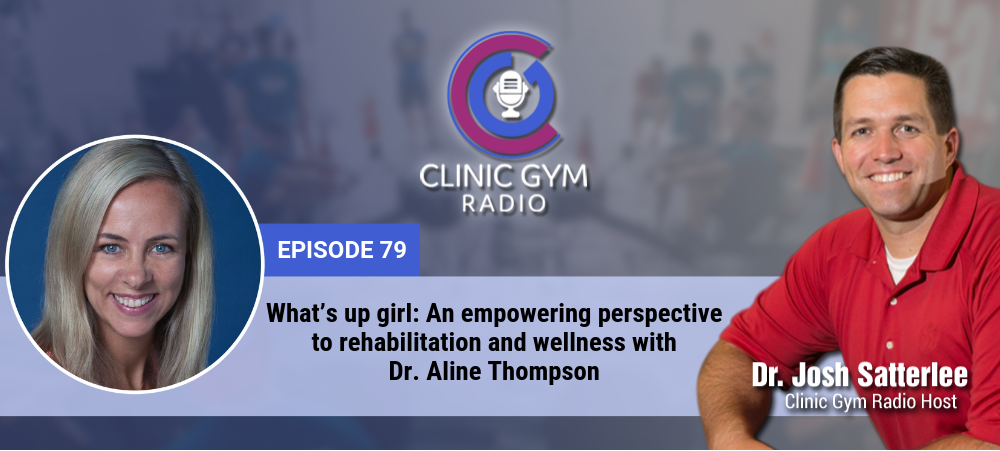 Image for What's up girl: An empowering perspective to rehabilitation and wellness with Dr. Aline Thompson