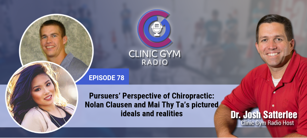 Image for Pursuers' Perspective of Chiropractic: Nolan Clausen and Mai Thy Ta's pictured ideals and realities