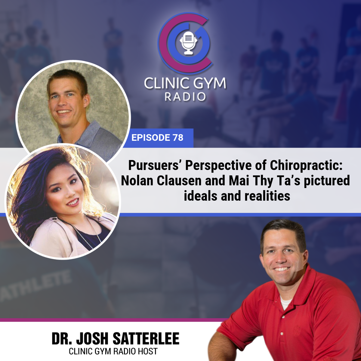 Pursuers' Perspective of Chiropractic: Nolan Clausen and Mai Thy Ta's pictured ideals and realities