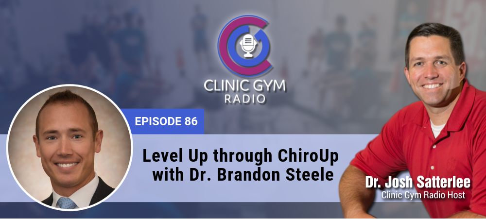 Image for Level Up through ChiroUp with  Dr. Brandon Steele