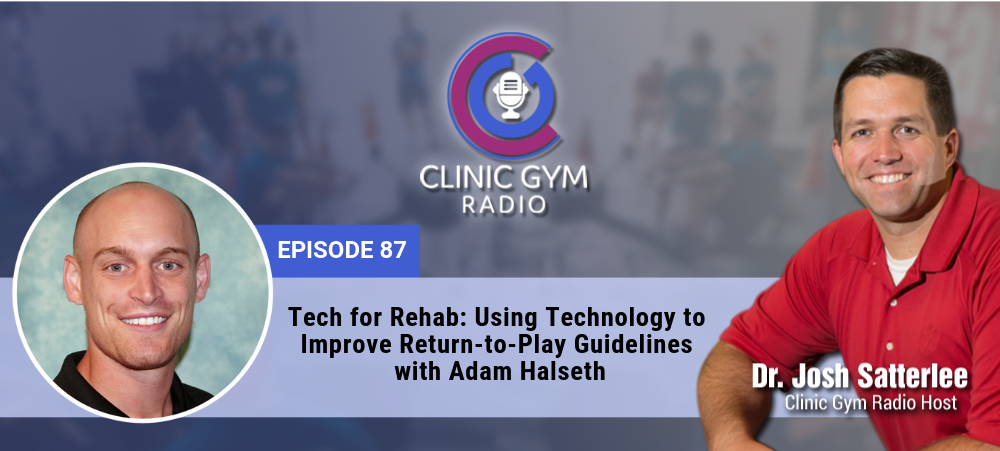 Image for Tech for Rehab: Using Technology to Improve Return-to-Play Guidelines with Adam Halseth